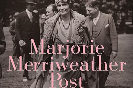 Lecture - Marjorie Merriweather Post: The Life Behind the Luxury