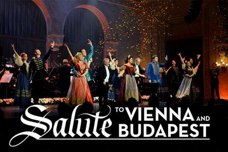 Salute to Vienna and Budapest