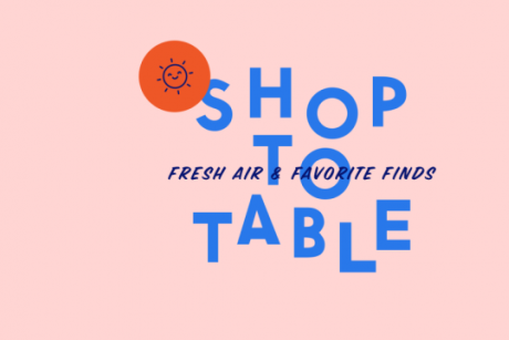 Shop to Table Outdoor Shopping Series