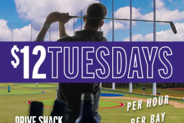 $12 TUESDAYS