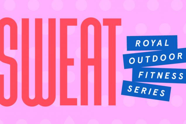ROYAL SWEAT OUTDOOR FITNESS SERIES