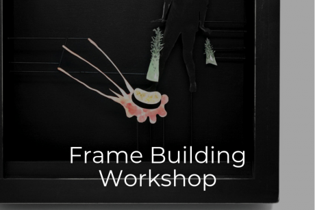 Art Lab | Frame Building Workshop