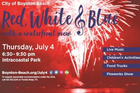 City of Boynton Beach July 4 Event - Red, White & Blue with a Waterfront View