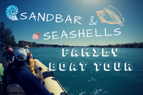SANDBAR AND SEASHELLS FAMILY BOAT TOUR AND SNORKELING EXPLORATION
