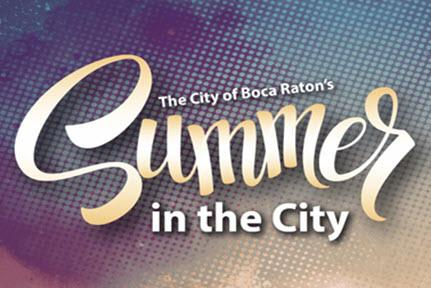 Summer in the City - Boca Raton