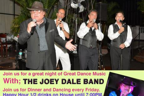 The Joey Dale Band Every Friday!