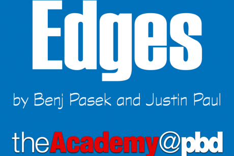 TheAcademy@pbd Presents 'Edges' by Benj Pasek and Justin Paul