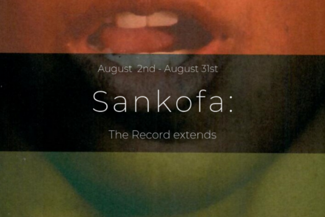 Sankofa: The Record extends