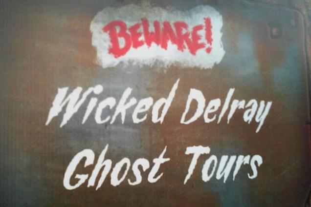 Wicked Delray Ghost Tours